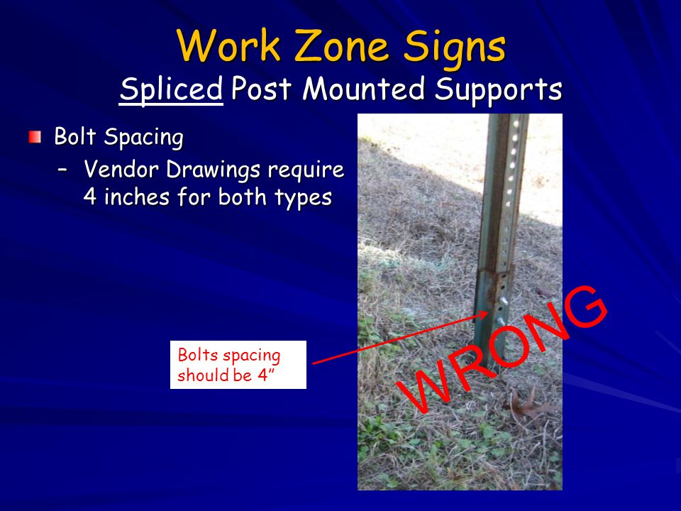Work Zone Signs Spliced Post Mounted Supports
