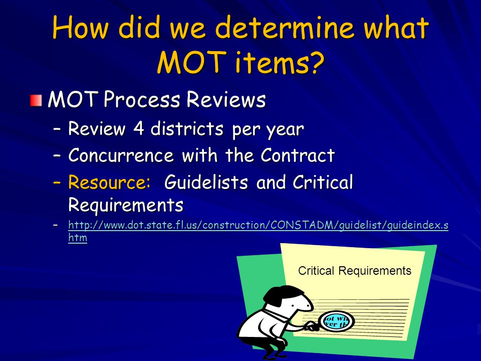How did we determine what MOT items