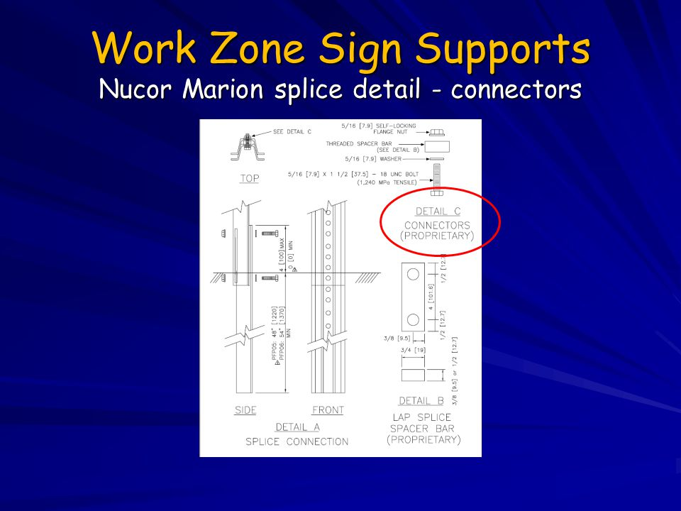 Work Zone Sign Supports Nucor Marion splice detail - connectors