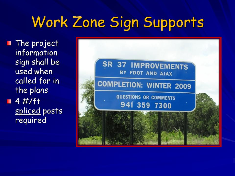 Work Zone Sign Supports