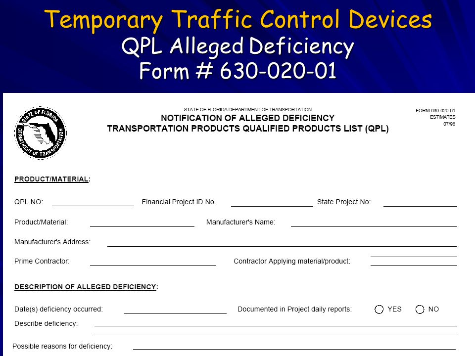 Temporary Traffic Control Devices QPL Alleged Deficiency Form # 630-020-01