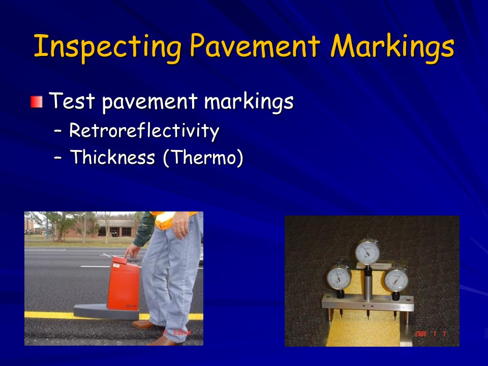 Inspecting Pavement Markings