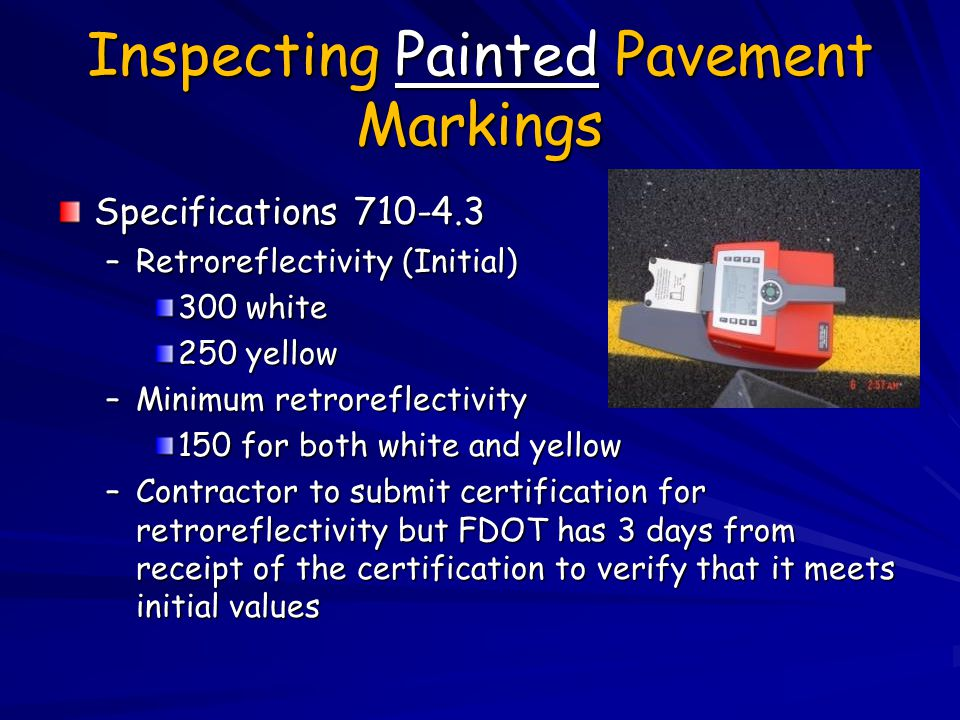 Inspecting Painted Pavement Markings