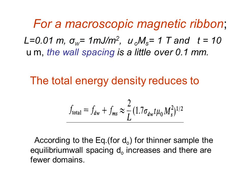 For a macroscopic magnetic ribbon;