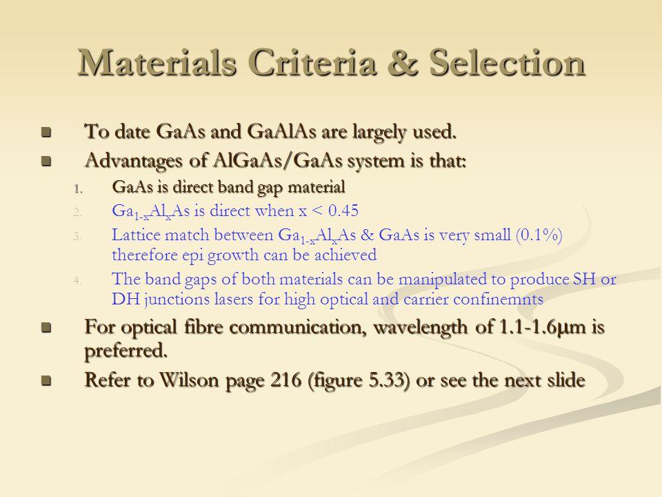 Materials Criteria & Selection