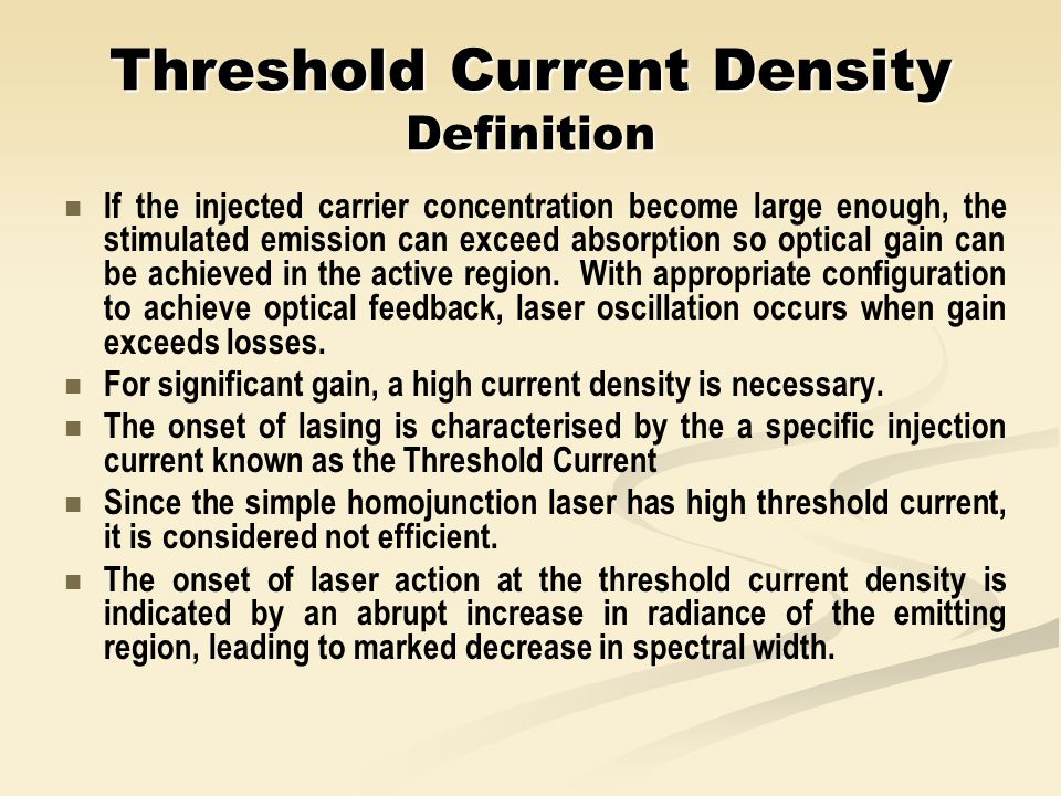 Threshold Current Density Definition