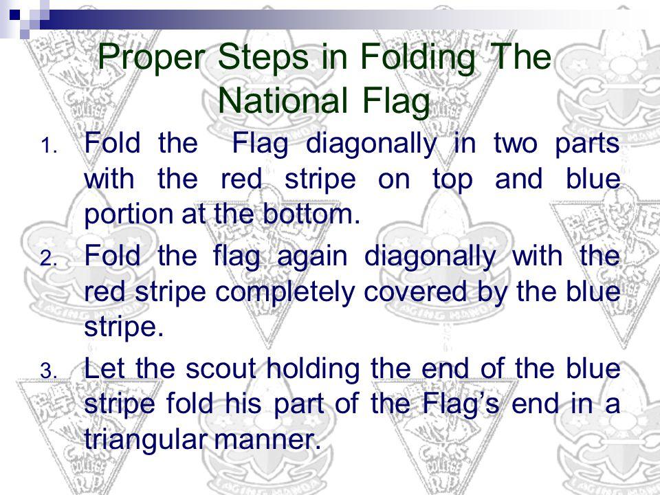 Proper Steps in Folding The National Flag