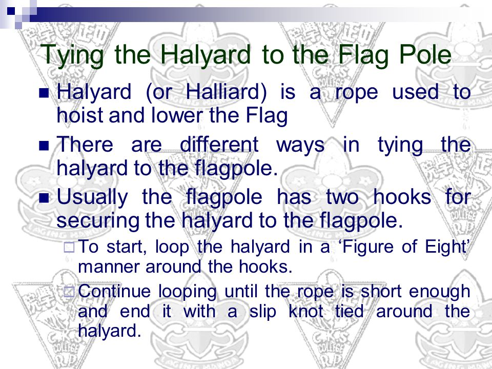 Tying the Halyard to the Flag Pole