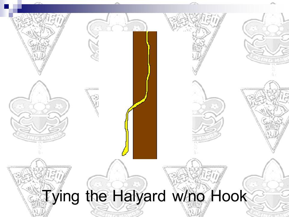 Tying the Halyard w/no Hook
