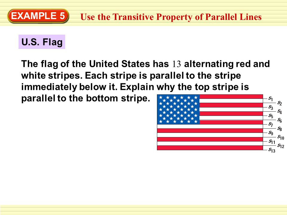 EXAMPLE 5 Use the Transitive Property of Parallel Lines.