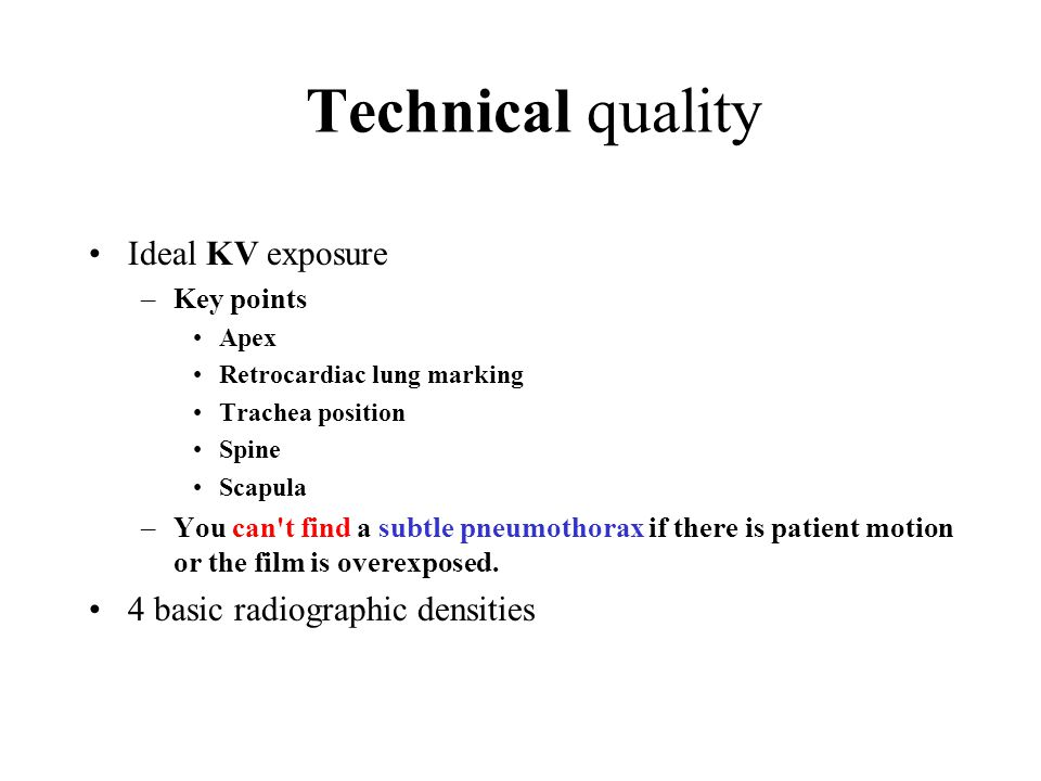 Technical quality Ideal KV exposure 4 basic radiographic densities