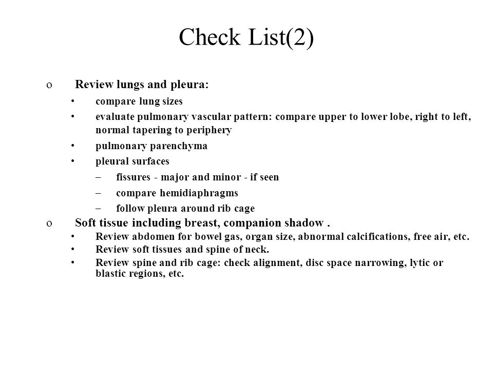 Check List(2) Review lungs and pleura: