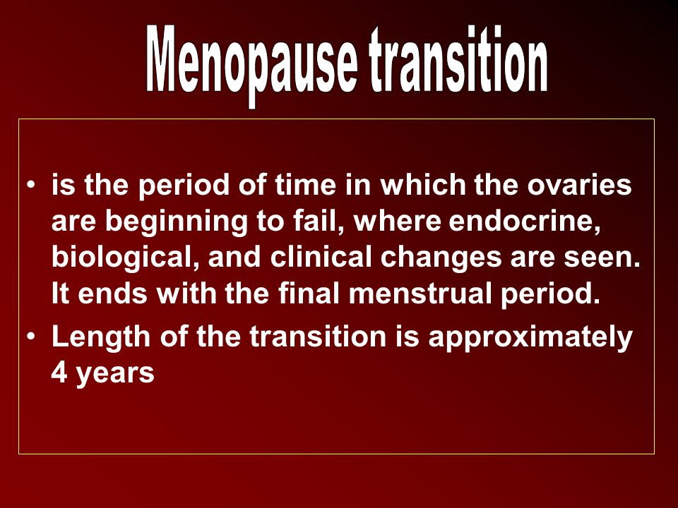 Menopause transition