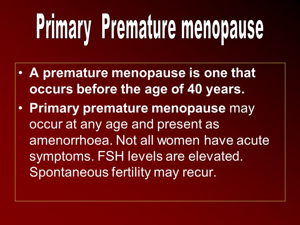 Primary Premature menopause