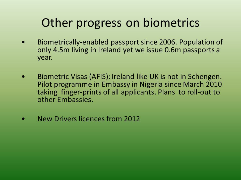 Other progress on biometrics