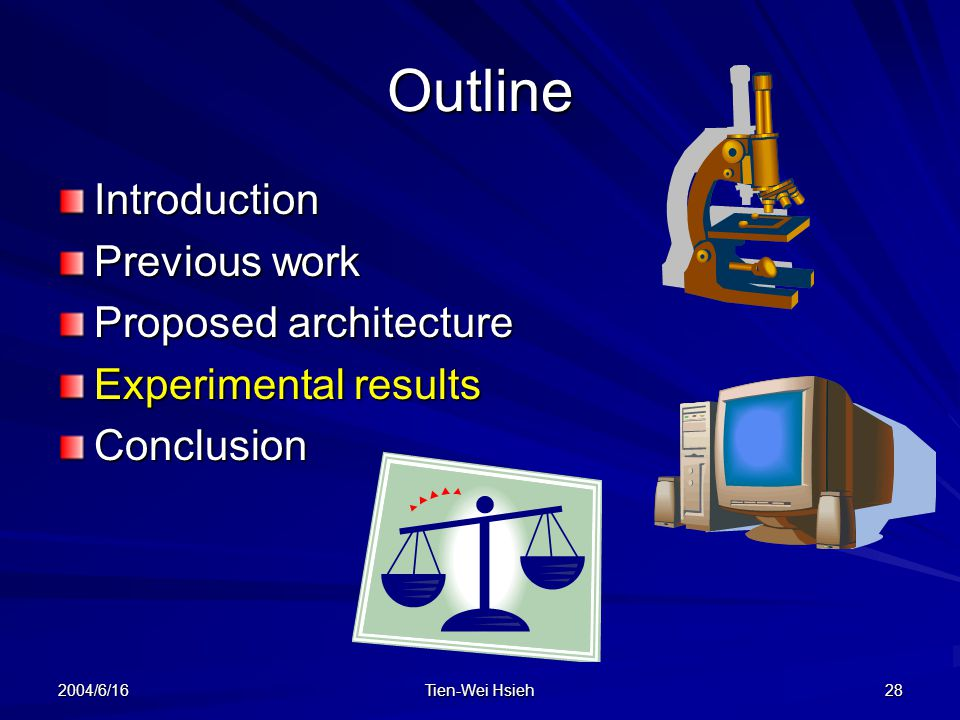 Outline Introduction Previous work Proposed architecture