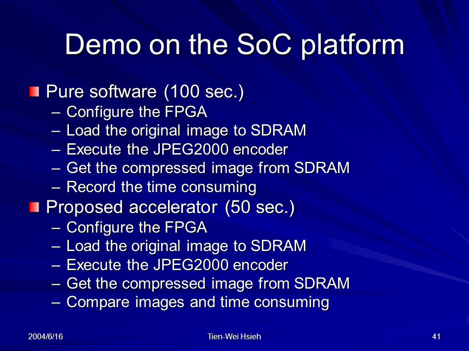 Demo on the SoC platform