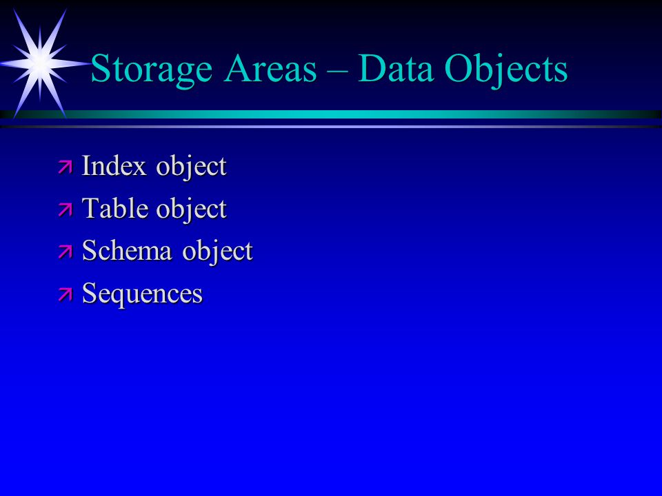 Storage Areas – Data Objects