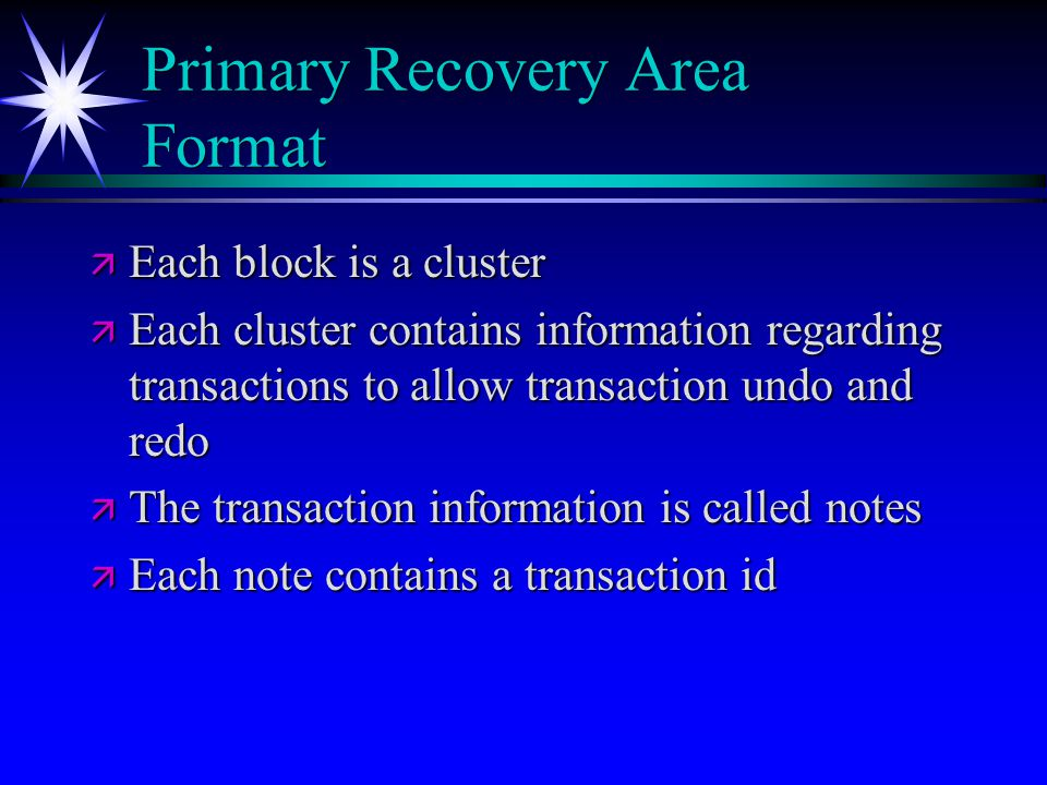 Primary Recovery Area Format