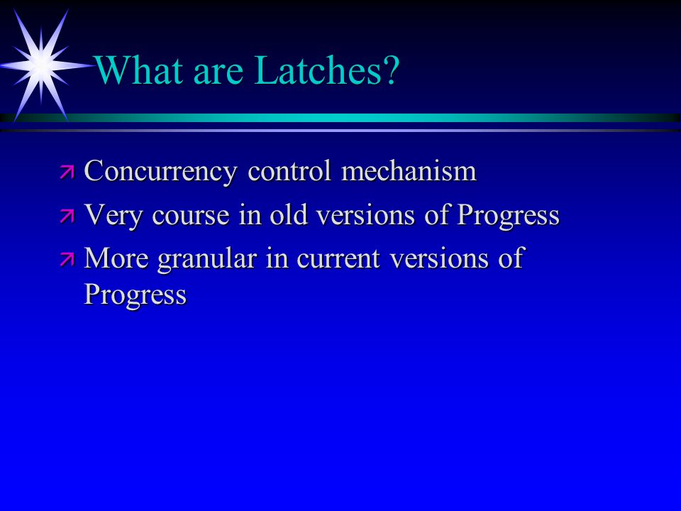 What are Latches Concurrency control mechanism