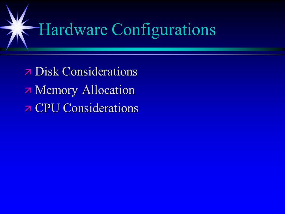 Hardware Configurations