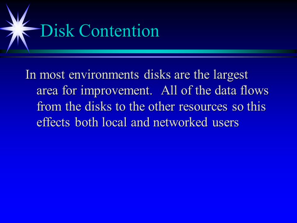 Disk Contention