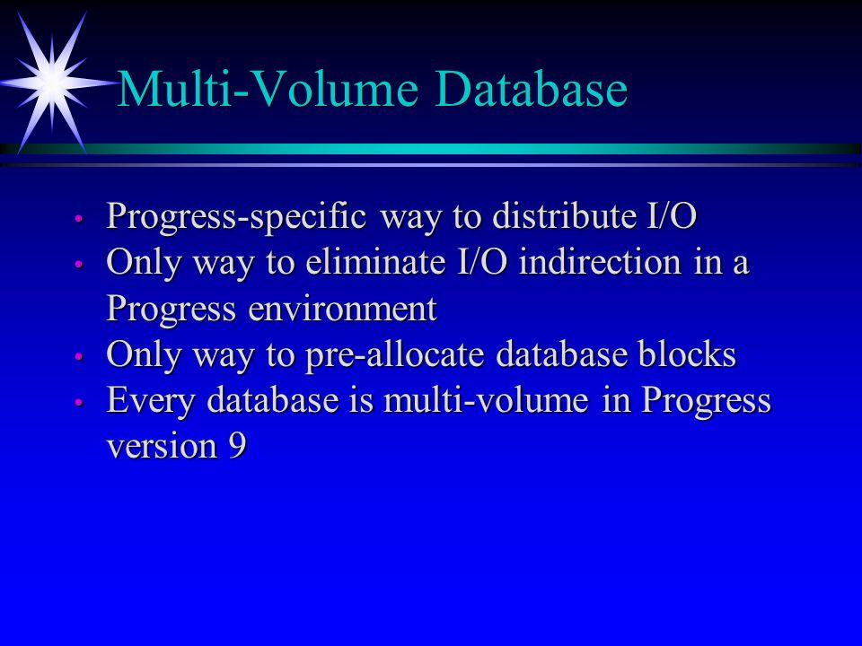 Multi-Volume Database
