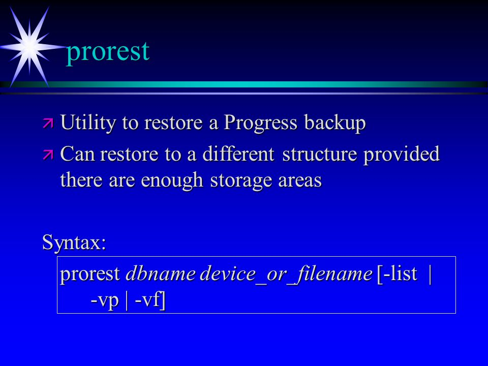 prorest Utility to restore a Progress backup