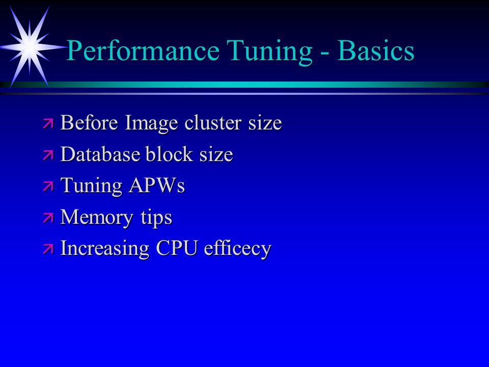 Performance Tuning - Basics
