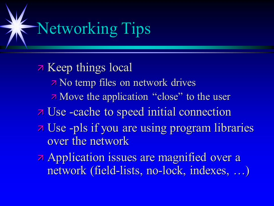 Networking Tips Keep things local