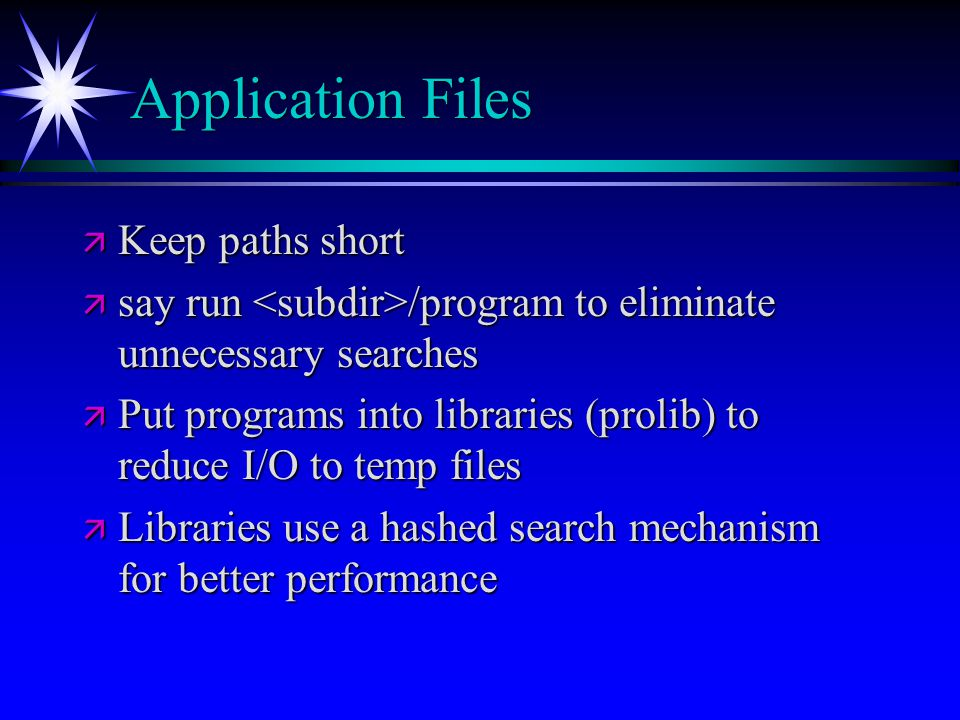 Application Files Keep paths short
