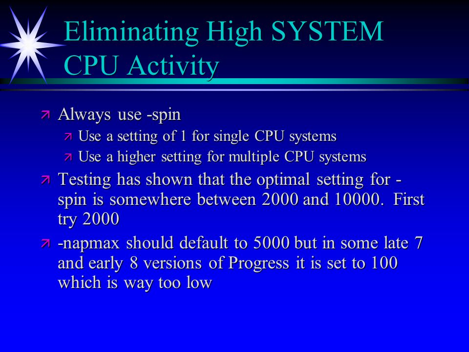 Eliminating High SYSTEM CPU Activity