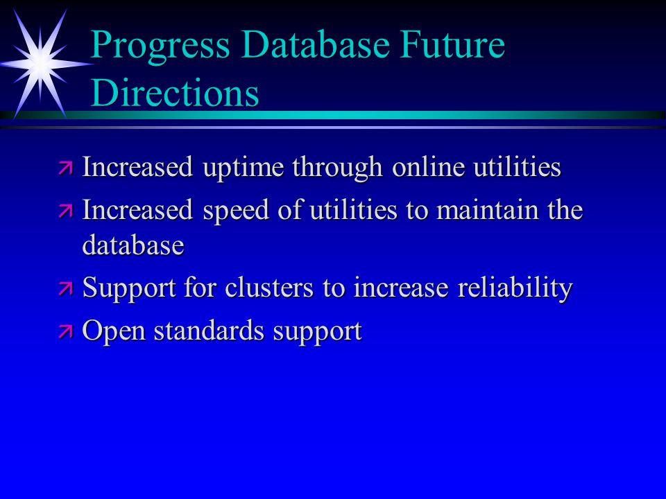 Progress Database Future Directions