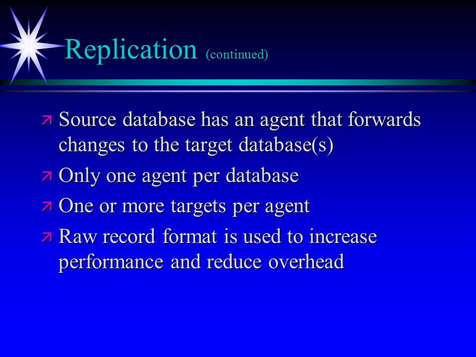 Replication (continued)