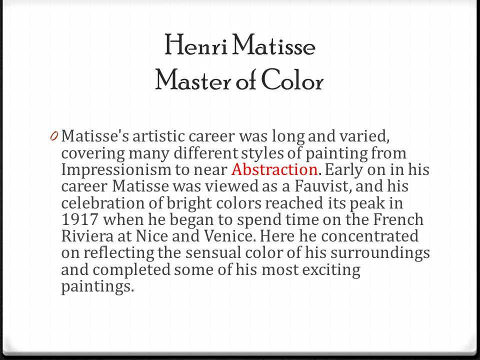 Henri Matisse Master of Color
