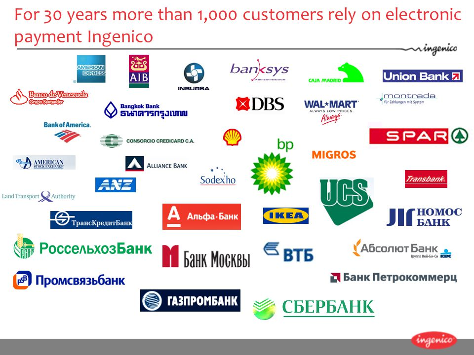 For 30 years more than 1,000 customers rely on electronic payment Ingenico