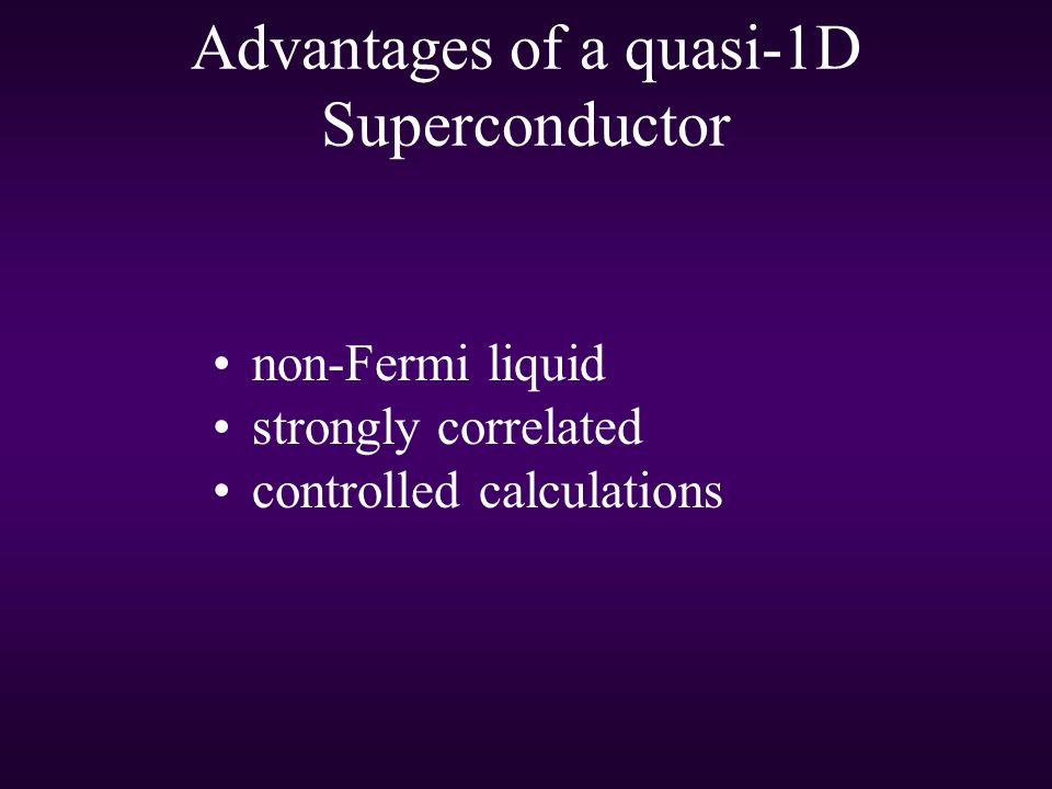 Advantages of a quasi-1D Superconductor