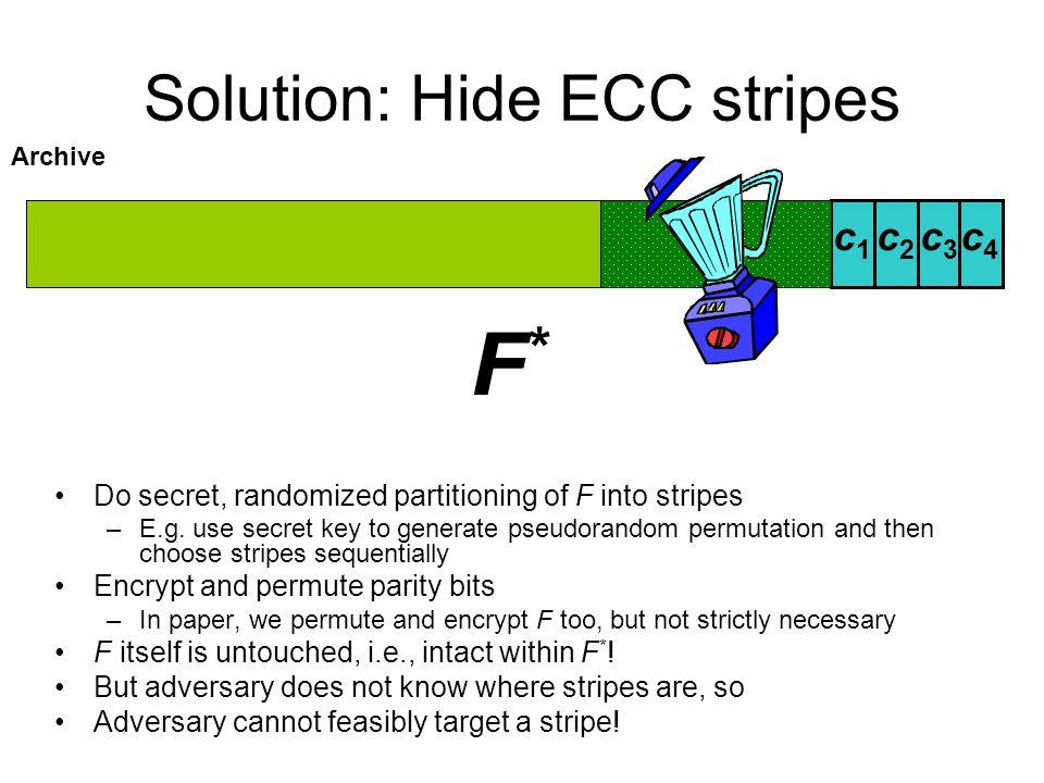 Solution: Hide ECC stripes