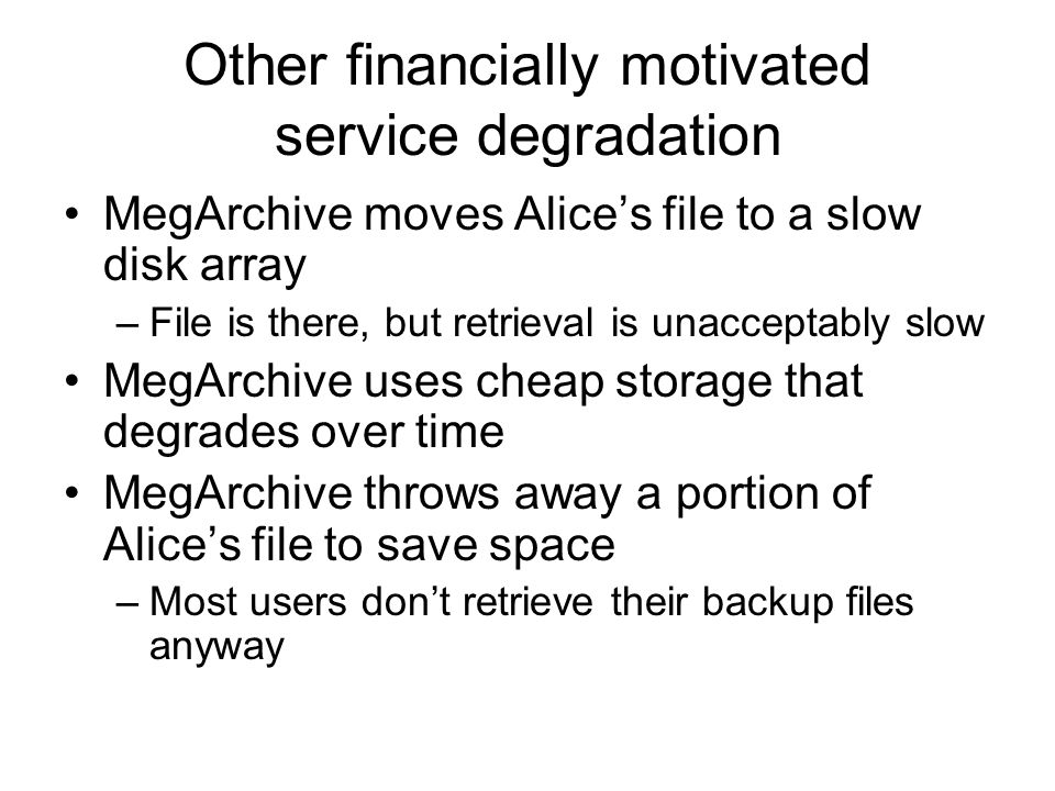 Other financially motivated service degradation