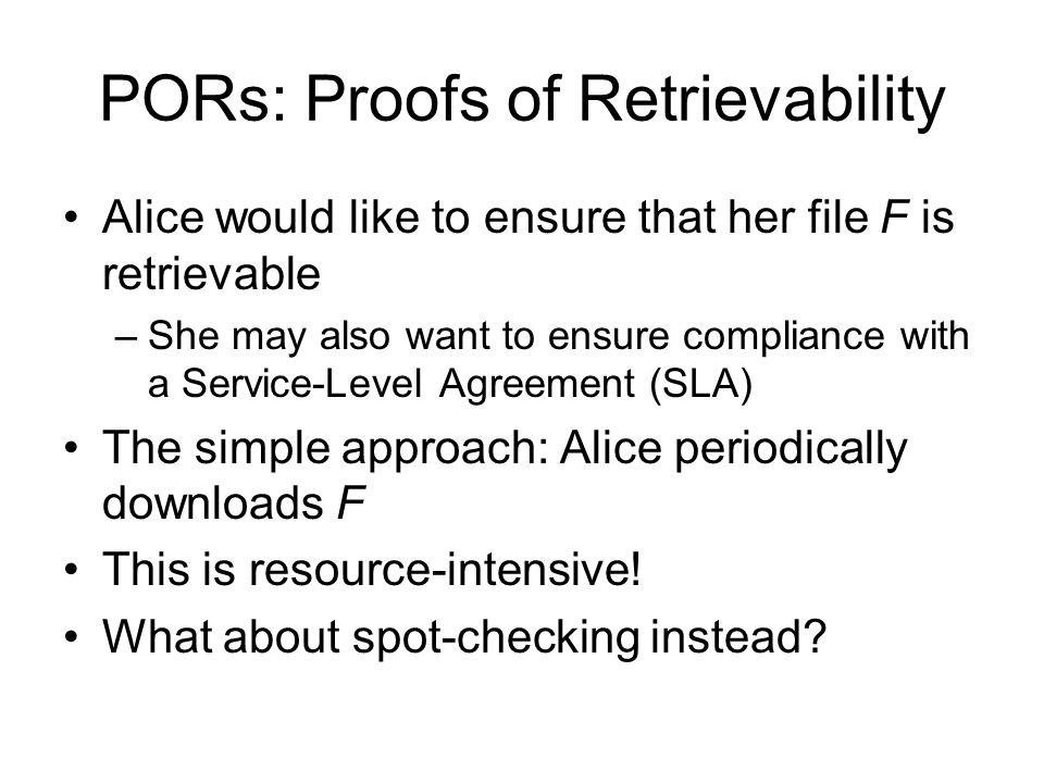 PORs: Proofs of Retrievability