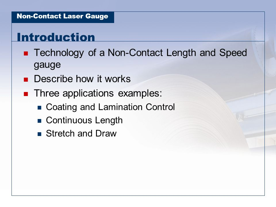 Introduction Technology of a Non-Contact Length and Speed gauge