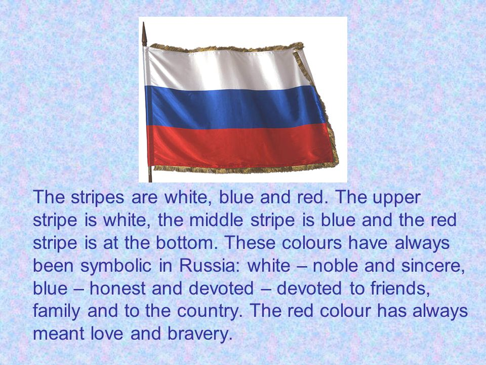 The stripes are white, blue and red