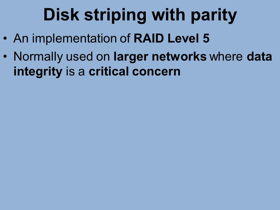 Disk striping with parity