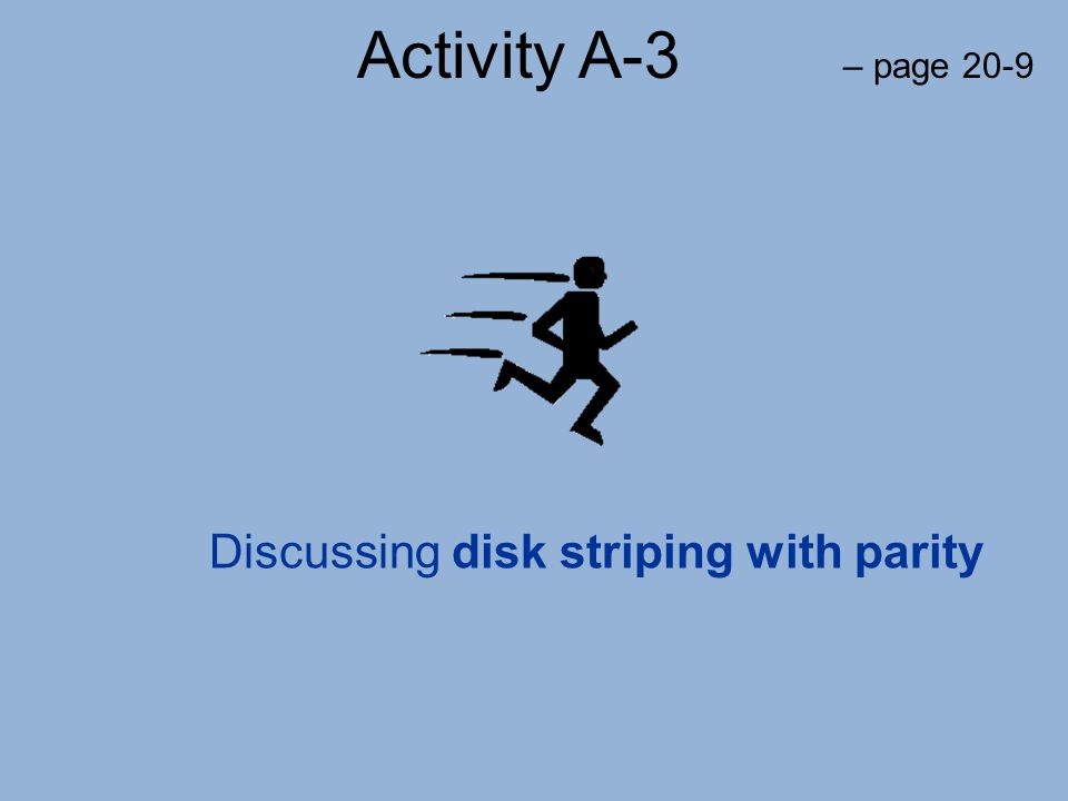 Discussing disk striping with parity