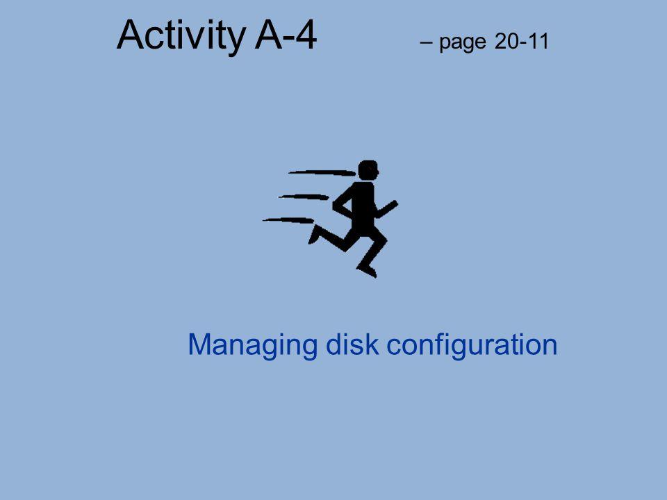 Managing disk configuration