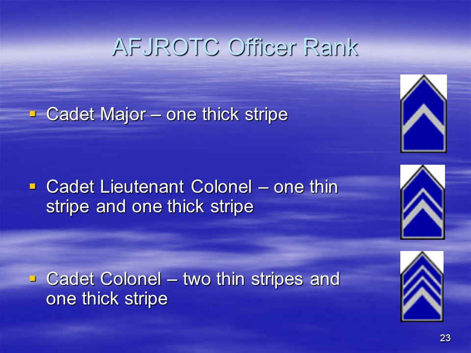 AFJROTC Officer Rank Cadet Major – one thick stripe