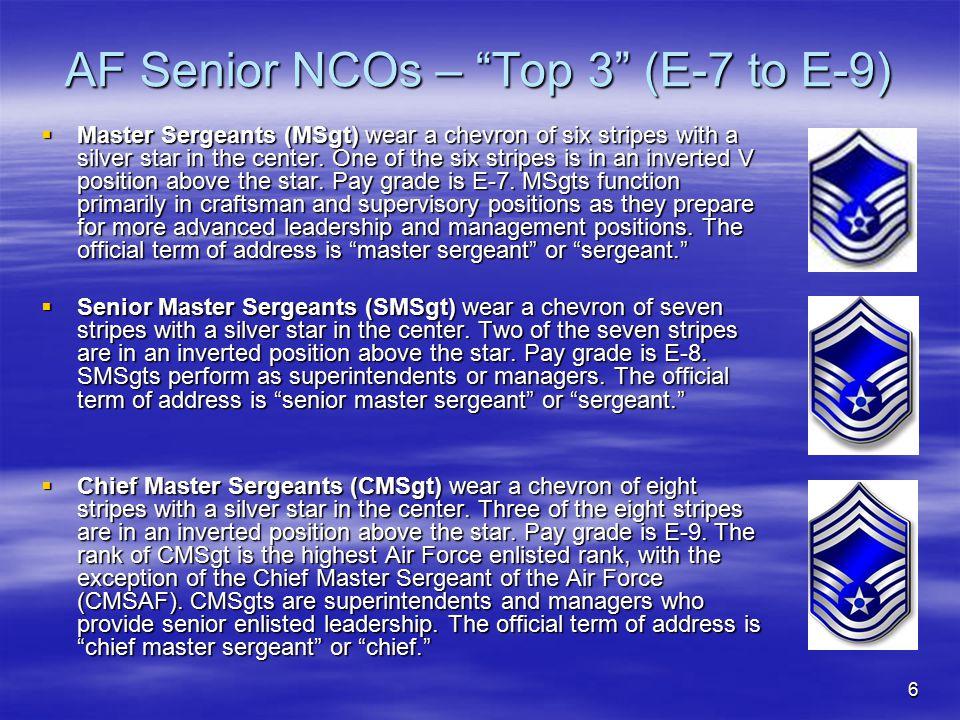 AF Senior NCOs – Top 3 (E-7 to E-9)