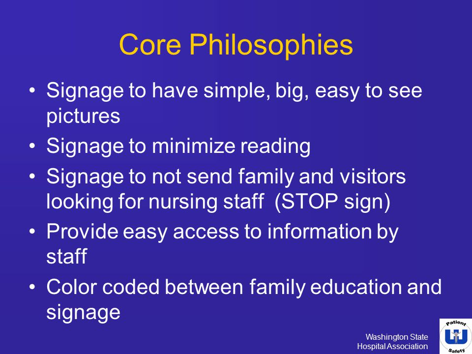 Core Philosophies Signage to have simple, big, easy to see pictures