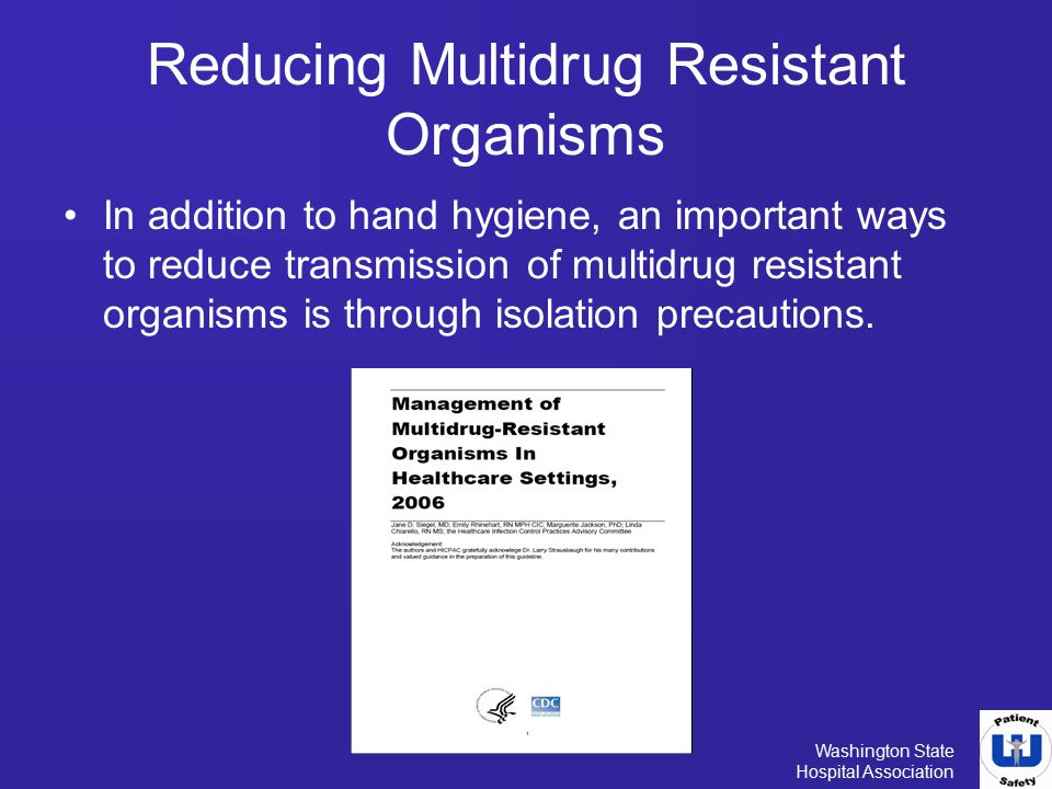 Reducing Multidrug Resistant Organisms