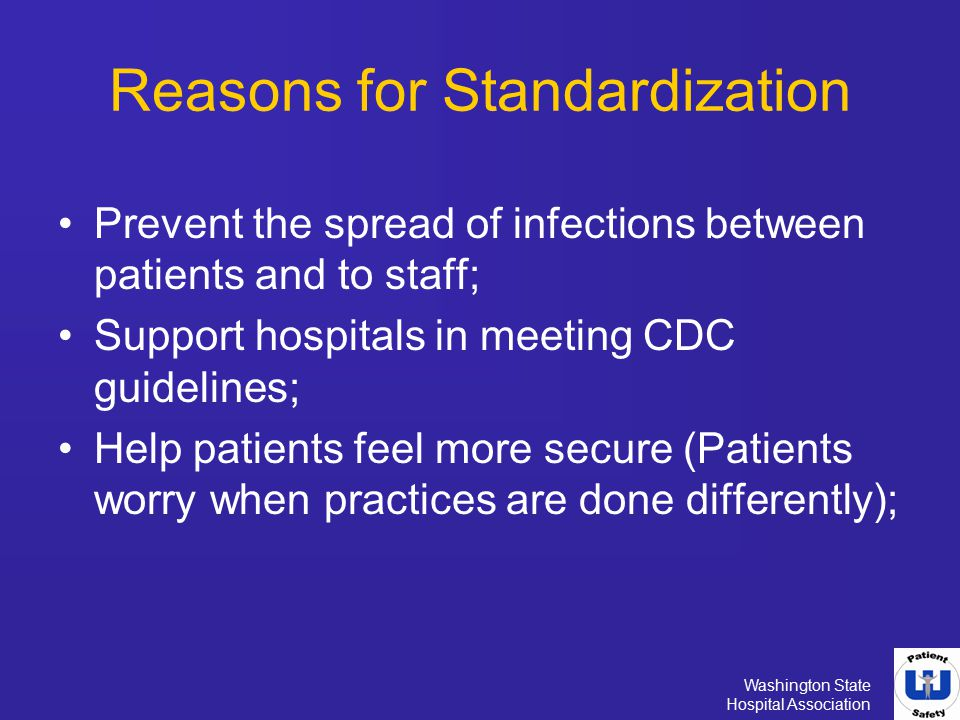 Reasons for Standardization
